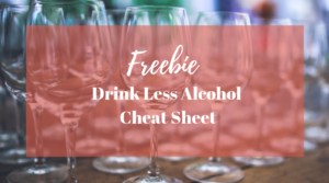Get your free drink less cheat sheet