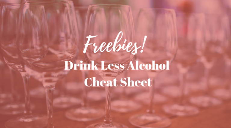 Drink Less Alcohol Free Cheat Sheet