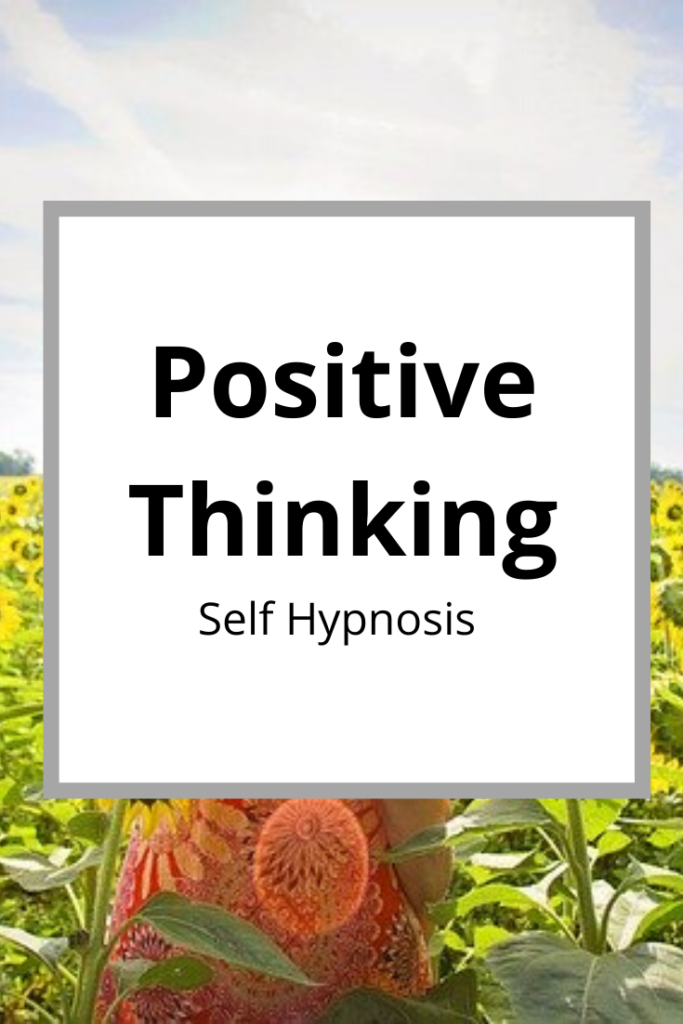 Positive Thinking Self Hypnosis