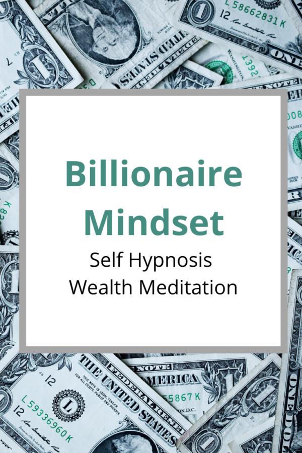 billionaire mindset wealth meditation