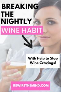 breaking the nightly wine habit