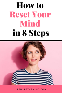 how to reset your mind
