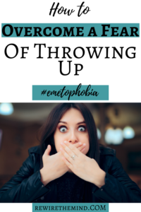 overcome a fear of throwing up
