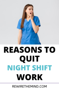 reasons to quit night shift