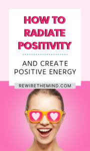 how to radiate positivity