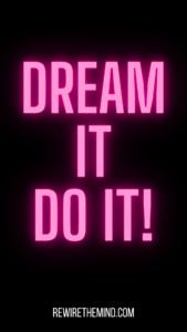 motivational phone wallpaper - dream it do it