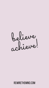 motivational phone wallpaper believe achieve