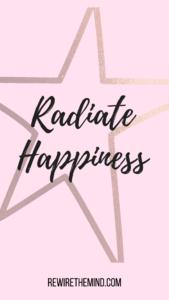 motivational phone wallpaper radiate happiness