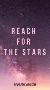 motivational phone wallpaper reach for the stars