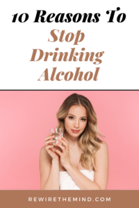 10 Reasons to Stop Drinking Alcohol