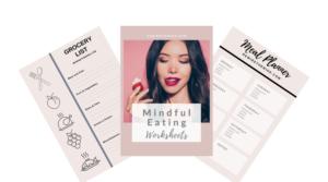 Mindful Eating Worksheets