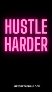 money making wallpaper hustle harder